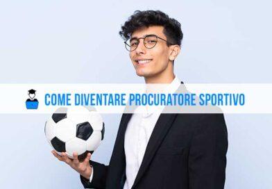 Come Diventare Procuratore Sportivo: percorso di studi e competenze richieste